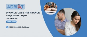 Divorce Case Assistance - 3 Ways Divorce Lawyers Can Help You