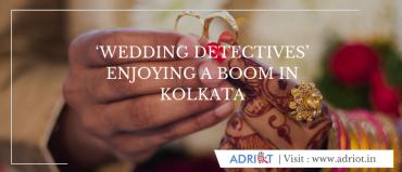 'Wedding Detectives' Enjoying A Boom In Kolkata