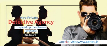 Hire a private detective agency to speed up the divorce process!